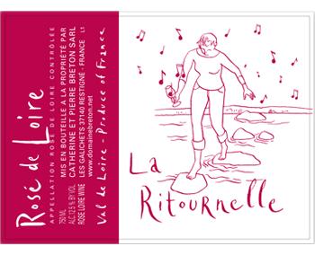 Catherine & Pierre Breton 2015 La Ritournelle Rosé d'Anjou