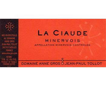 Anne Gros & Jean-Paul Tollot 2011 Minervois la Ciaude
